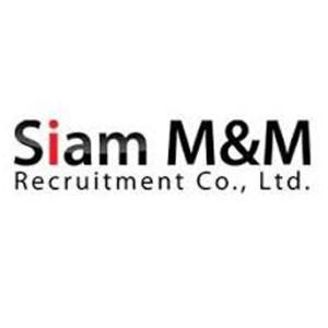 สมัครงาน จัดหางานสยาม เอ็มแอนด์เอ็ม จำกัด 6